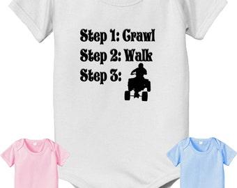 ATV steps Shirt - future steps Baby Bodysuit - crawl walk ride a ATV Bodysuit - Quad 4x4 Bodysuit - future ATV rider infant
