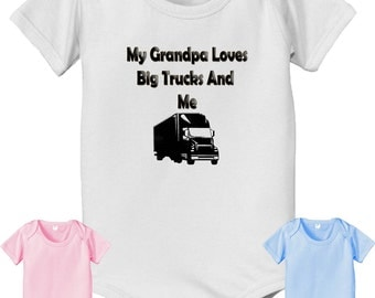 short sleeve and long sleeve My Grandpa loves semis and me. white pink or baby blue color bodysuit big rig semi