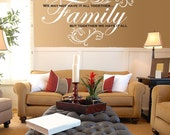 Family - We may not have it all together but together we have it all Vinyl Wall Decal
