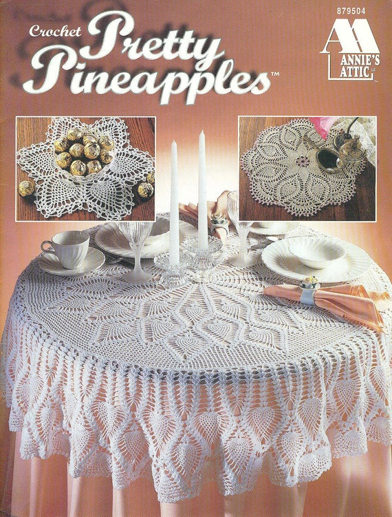 Annies Attic Crochet : Annies Attic CROCHET PRETTY PINEAPPLES by patternpeddlerannex
