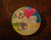 Peace and Love Around the World Collage Button
