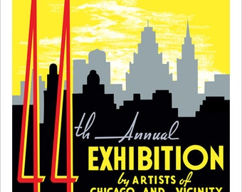 Chicago art print - 1940 Artists Exhibition - WPA Poster Print -13x19 -