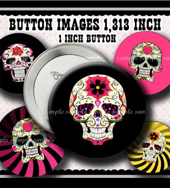 INSTANT DOWNLOAD Sugar Skulls (415) Button Size Images 1,313 Inch ( 1 inch Button) Digital Collage Sheet for Badges Buttons  ....