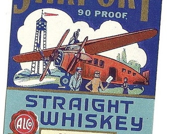 Airport Straight Whiskey half pint Vintage Label, 1930's