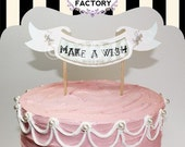 Printable Birthday Cake Banner - Make a Wish - Fairy
