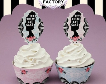 Printable Cupcake Toppers - Let Them Eat Cake - Marie Antoinette