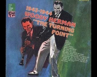 Woody Herman and the Herd - Turning Point, 1943-1944 -  DECCA LP Jazz Heritage Reccord - Vintage Vinyl Record Album