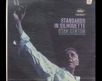 Stan Kenton, Standards in Silhouette - Jazz - Vintage Record Album, 1960 Capitol Vinyl LP