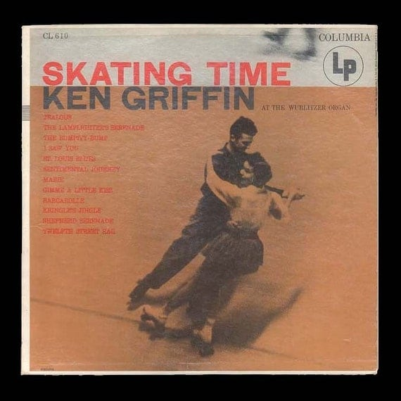 Roller Skating Music organ Music, Vintage Vinyl Record Album Ken Griffin Playing the Wurlitzer Organ 1955 Columbia LP