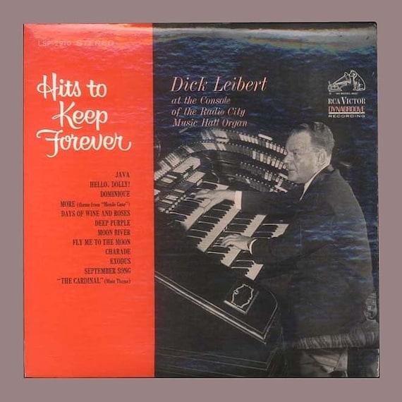 Organ Music - Dick Leibert Playing the Radio City Music Hall Organ, Hits to Keep Forever - 1964 RCA LP Vintage Vinyl  Record Album