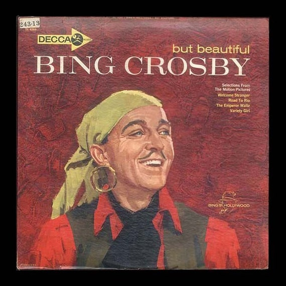 Bing Crosby  Movie Soundtrack Songs - But Beautiful,  Road to Rio, Welcome Stranger, Emperor Waltz, - Vintage Record - 1962 DECCA Vinyl LP