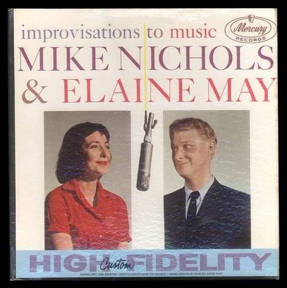 Mike Nichols and Elaine May - Improvisations to Music - Sophisticated New York City Hip Humor - Vintage 1959 LP