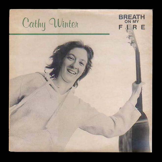 Feminist Folk Singer Cathy WInter, Breath On My Fire, Flying Fish LP Vintage Record Album