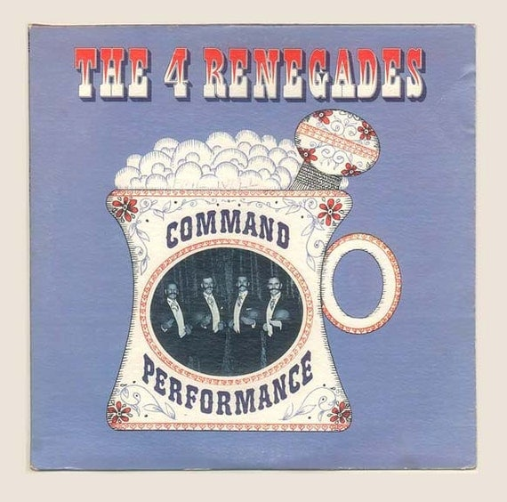 Barbershop Quartet, Vintage Record Album, A Cappella, The 4 Renegades, Command Performance,  Old Time Music -1960s Vintage Vinyl LP Record