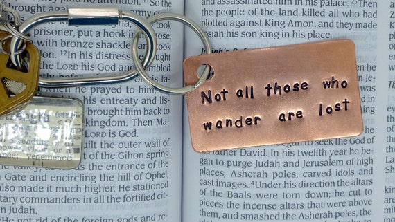 Personalized Keychain , Hand Stamped Copper Keychain , Not all who wander are lost  , Boyfriend Gift,  , Anniversary gift for man Art
