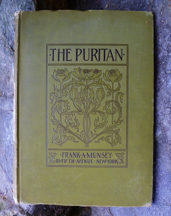 The Puritan. A Journal for Gentlewomen. Antique Book 1897-1898. Bound Magazines. Volume II. Many Photos. Frank Munsey. New York. Godey's.