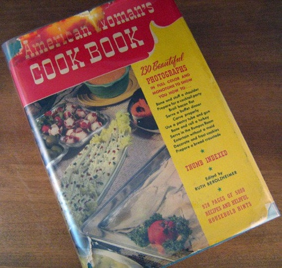 Vintage Cookbook 1940s AMERICAN WOMAN Cook Book Culinary Arts Institute - New Bride