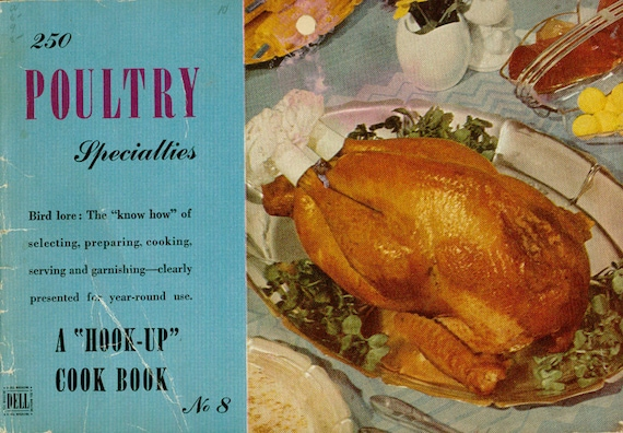 Vintage Cookbook 1940s 250 POULTRY SPECIALTIES Recipe Book Dell Hook-Up Series