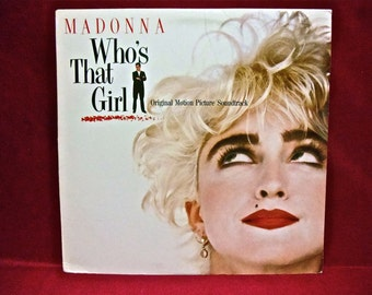 MADONNA - Who's That Girl...Original Motion Picture Soundtrack - 1987 Vintage Vinyl Record Album