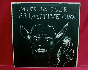MICK JAGGER - Primitive Cool - 1987 Vintage Vinyl Record Album