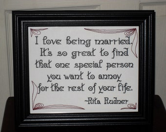 """Rita Rudner Quote """"Happily Annoyed""""  Wedding gift framed embroidery 8x10- adjustable in color Valentine's Day husband wife gift Funny signs"""