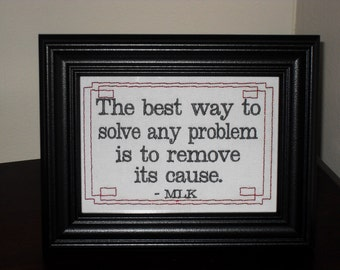"""Common sense Martin Luther King Jr. quote """"The Solution""""  5x7 Framed Embroidery- Adjustable in color"""