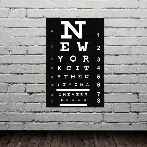 Quotes About New York City: Eye Chart New York City Poster Typography By GoingUnderground