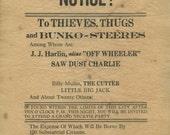 1882 Outlaw Warning Notice Poster J J Harlin (Off Wheeler) Sawdust Charlie Billy Mullin (The Cutter) Little Big Jack Repro