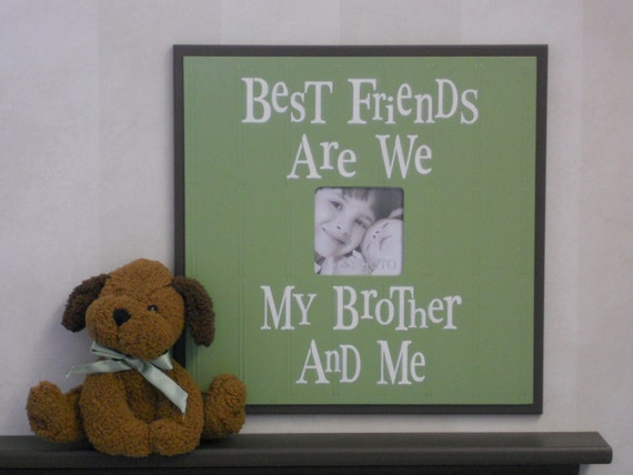 Decorative Photo Frames Brown and Green Baby Nursery Shower Gifts - BEST FRIENDS Are We BROTHER