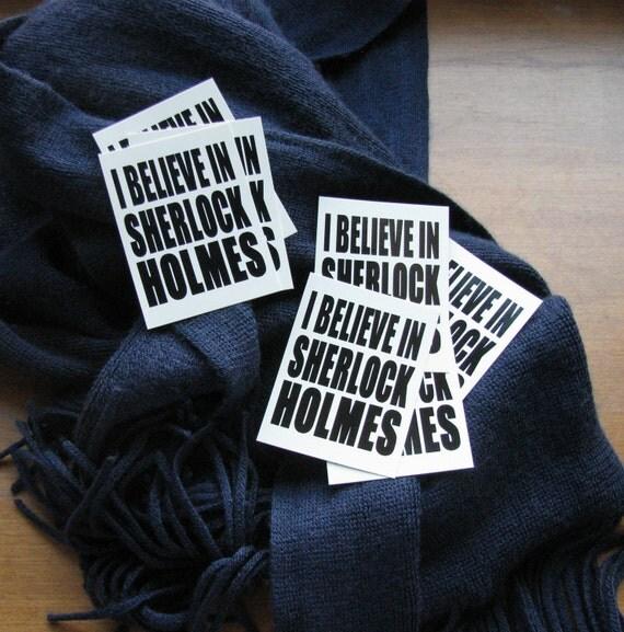 """Sticker Tag - """"I Believe in Sherlock Holmes"""""""