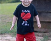 CHD- Chicks/Dudes Dig Scars Shirt