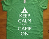 Camp Shirt - Keep Calm and Camp On - Keep Calm and Carry On - 8 Colors - Kids Tshirt Sizes 2T, 4T, 6, 8, 10, 12 - Gift Friendly