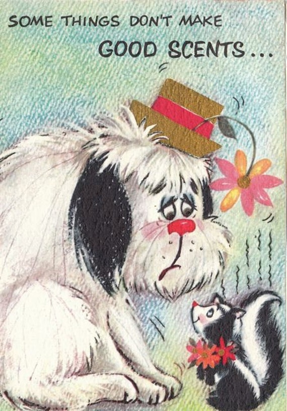 Some Things Don't Make Good Scents- UNUSED- 1960s Birthday Card