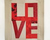Love art quilt / Custom mini quilt