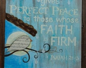 """The Lord gives perfect peace to those whose faith is firm  Original painting 24""""x30"""""""
