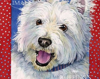 Happy Westie 8.5 x 11 Giclee Fine Art Dog Print Signed A E Ruffing