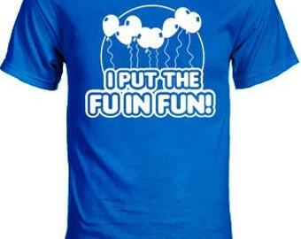 I Put the FU in Fun / NIFT shirts