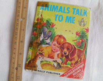 1966 Animals Talk To Me Baby Animals Book - Children's Book - Sweet Illustrations