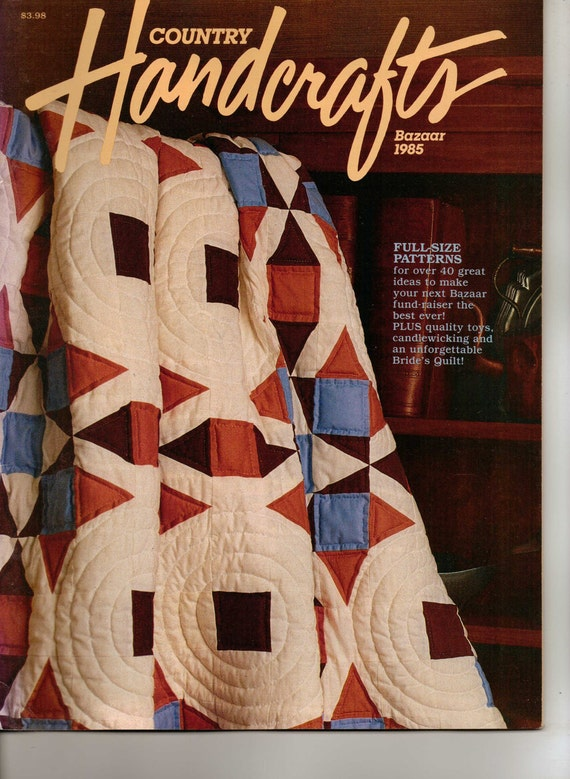 Vintage 80s Country Handcrafts Magazine Bazaar 1985 By