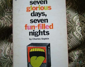 Charles Sopkin Seven Glorious Days Seven Fun Filled Nights Watching Television Commericials, Ace Paperback 1968