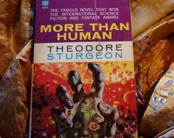 Theodore Sturgeon More Than Human, Paperback, Ballentine Books 1960, Sci Fi