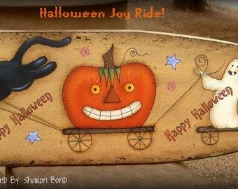 E PATTERN - Halloween Joy Ride - Designed & Painted by Me, Sharon B. Fun design!! - FAAP