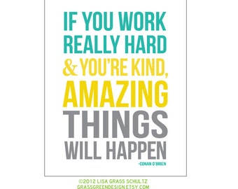 8x10 Amazing Things Will Happen Conan O'Brien Quote Print Aqua Yellow Gray