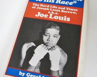 """Vintage 1974 """"...And a Credit to His Race"""" The Life of Joe Louis - Hardcover"""
