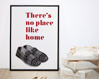 There's no Place Like Home, Father's Day Print, Typography Print, A3 Print, 11.7 x 15.7 in Poster, Quote Wall Art, Film Quote Poster