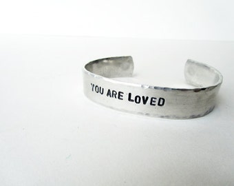 Silver cuff bracelet,  hand stamped jewelry, hammered bracelet  - You are loved - silver bracelets mother daughter friend gift
