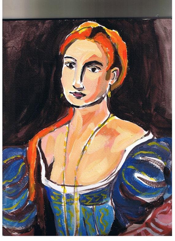"""Portrait after Titian, Original Painting, SALE 12"""" x 9"""" Acrylic, Renaissance Woman"""