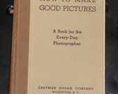 Vintage book How To Make Good Pictures Eastman Kodak Co.photography book from Diz Has Neat Stuff