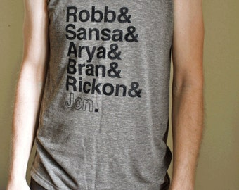 Game of Thrones // Stark Siblings Unisex Tank // Robb and Sansa and Arya and Bran and Rickon and Jon