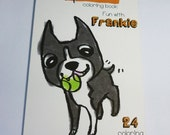 24 Page Children's Coloring Book - Fun With Frankie